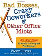 Bad Bosses, Crazy Coworkers & Other Office…