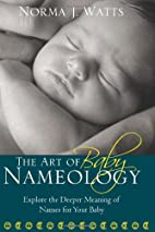 The Art of Baby Nameology: Explore the…
