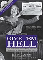 Give 'Em Hell with CD: The Tumultuous…