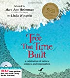 Mary Ann Hoberman; Linda Winston; Barbara Fortin; Karen Shragg; Lisa Westberg, P: The tree that time built: [a celebration of nature, science, and imagination]