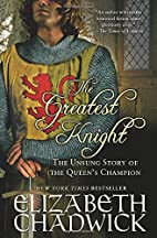 The Greatest Knight: The Unsung Story of the…