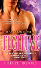 Fugitive by Cheryl Brooks