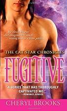 Fugitive by Cheryl Brooks