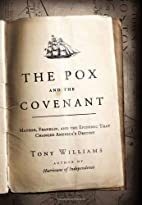 The Pox and the Covenant: Mather, Franklin,…