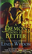 A Demon Does It Better by Linda Wisdom
