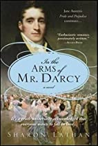 In the Arms of Mr. Darcy (Pride & Prejudice…