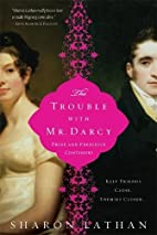 The Trouble with Mr. Darcy (Pride &…