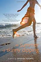 The Summer of Skinny Dipping by Amanda…