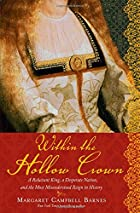 Within the Hollow Crown by Margaret Campbell…
