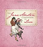 The Jane Austen Companion to Love by…