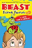 Evans, Nate: Beast Friends Forever: The Super Swap-O Surprise!