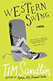 Sandlin, Tim: Western Swing: A Novel