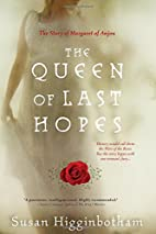 The Queen of Last Hopes by Susan…
