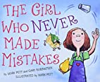 The Girl Who Never Made Mistakes by Mark…