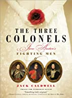 The Three Colonels: Jane Austen's Fighting…