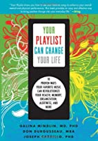 Your Playlist Can Change Your Life: 10…