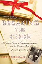 Breaking the Code: A Father's Secret, a…