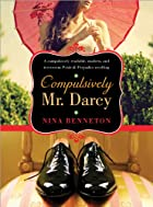 Compulsively Mr. Darcy by Nina Benneton