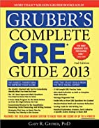 Gruber's Complete GRE Guide 2013 by…
