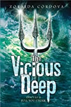 The Vicious Deep by Zoraida Cordova
