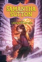 Samantha Sutton and the Labyrinth of Lies by…