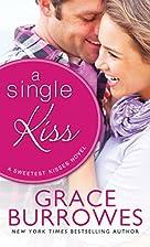 A Single Kiss (Sweetest Kisses) by Grace…