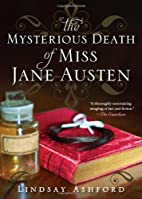 The Mysterious Death of Miss Austen by…