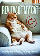 Review of My Cat by Tanner Ringerud