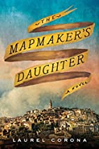 The Mapmaker's Daughter by Laurel Corona