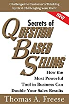 Secrets of Question-Based Selling: How the…