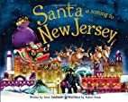 Santa Is Coming to New Jersey by Steve…