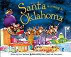 Santa Is Coming to Oklahoma by Steve…