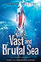 The Vast and Brutal Sea: A Vicious Deep…