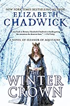 The Winter Crown: A Novel of Eleanor of…