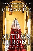 The Autumn Throne: A Novel of Eleanor of…