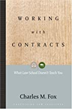 Working With Contracts: What Law School…