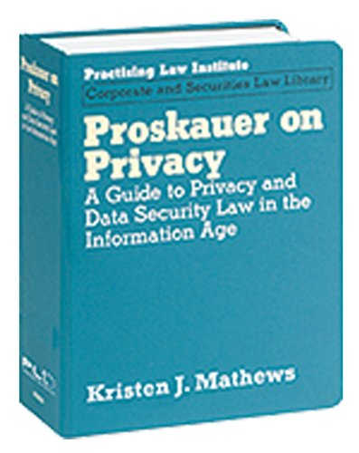 proskauer-on-privacy-a-guide-to-privacy-and-data-security-law-in-the-information-age-corporate-and-securities-law-library