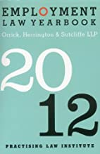 Employment Law Yearbook 2012 by Orrick…