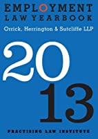 Employment Law Yearbook 2013 by Orrick…