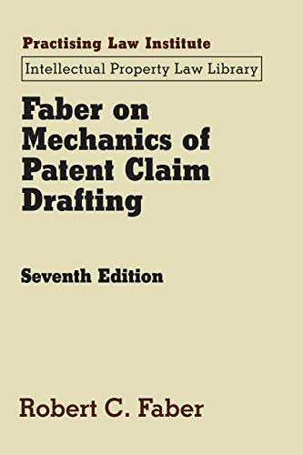 faber-on-mechanics-of-patent-claim-drafting-intellectual-property-law-library