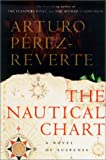 Arturo Perez-Reverte: The Nautical Chart