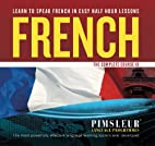 French I/B Complete Course by Pimsleur…