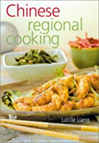 Chinese Regional Cooking: New & Revised by…