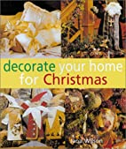 Decorate Your Home for Christmas by Jana…