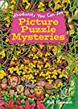 Heimann, Rolf: Picture Puzzle Mysteries: Whodunits You Can See