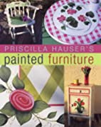 Priscilla Hauser's Painted Furniture by…