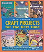 The Encyclopedia of Craft Projects For the…