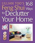 Lillian Too's 168 Feng Shui Ways to…