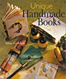 Golden, Alisa J.: Unique Handmade Books