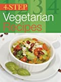 Total Publishing: 4-Step Vegetarian Recipes